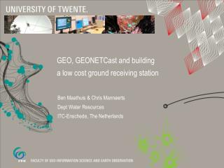 GEO,  GEONETCast and  building a low  cost  ground receiving station