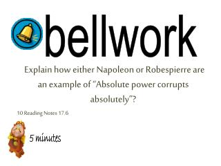 "Explain how either Napoleon or Robespierre are an example of ""Absolute power corrupts absolutely""?"