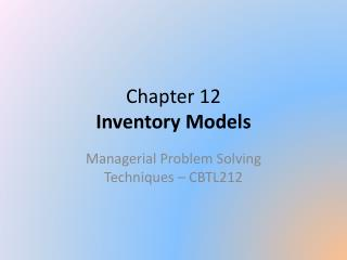 Chapter 12 Inventory Models