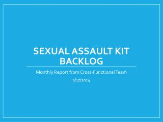 Sexual Assault Kit Backlog