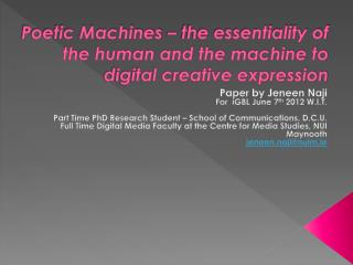 Poetic Machines –  the essentiality of the human and the machine to digital creative expression