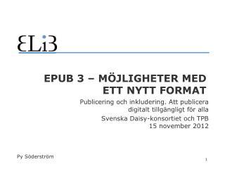 EPUB 3  – möjligheter med ett nytt format