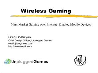 Wireless Gaming
