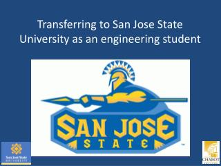 Transferring to San Jose State University as an engineering student