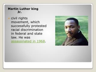 Martin Luther king  		J r.