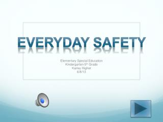 Everyday Safety