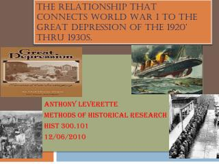 The relationship that connects World War I to the Great Depression of the 1920' thru 1930s.