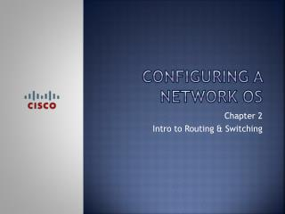 Configuring a network  os