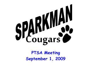 PTSA Meeting September 1, 2009