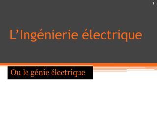 L'Ingénierie électrique