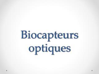 Biocapteurs optiques