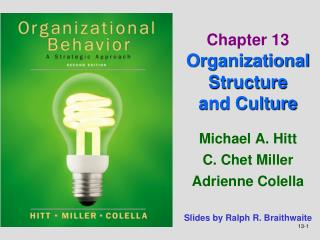 Chapter 13  Organizational Structure  and Culture