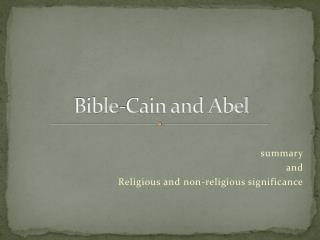 B ible -Cain and Abel