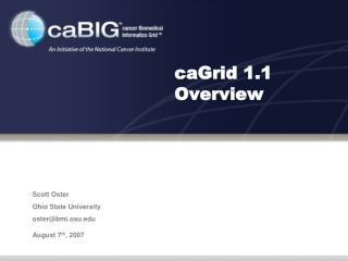CaGrid 1.1 Overview