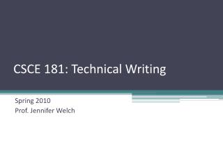 CSCE 181 :  Technical Writing