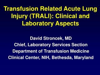 Transfusion Related Acute Lung Injury TRALI: Clinical and Laboratory Aspects