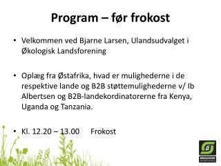 Program – før frokost