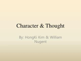 Character & Thought