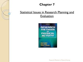 Chapter  7 Statistical  Issues in Research Planning and Evaluation