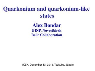 Quarkonium  and  quarkonium -like  states