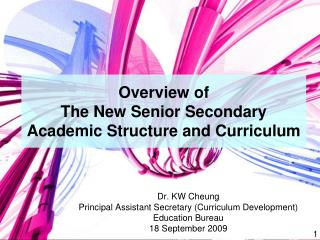Overview of  The New Senior Secondary  Academic Structure and Curriculum