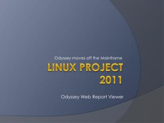 Linux Project 2011
