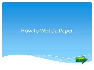 How to Write a Paper