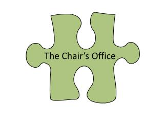 The Chair's Office