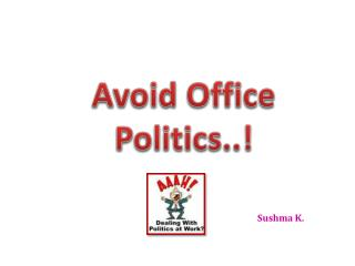 Avoid Office Politics..!