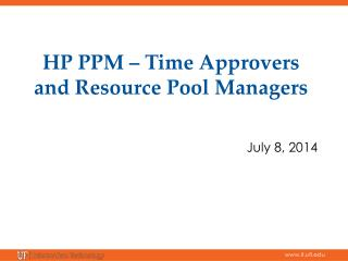 HP PPM – Time Approvers and Resource Pool Managers