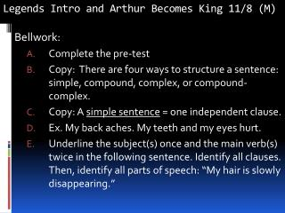 Legends Intro and Arthur Becomes King 11/8 (M)