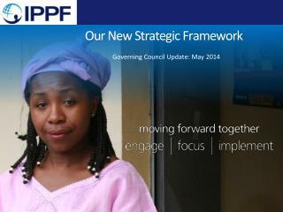 Our New Strategic Framework