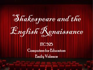 Shakespeare and the English Renaissance