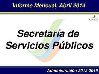 Informe Mensual ,  Abril  2014