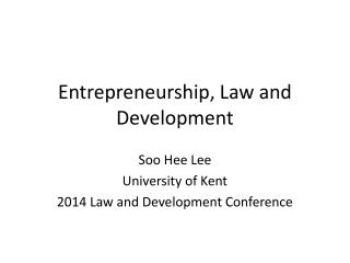 Entrepreneurship, Law and Development