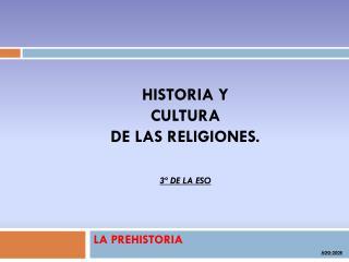 LA PREHISTORIA ADG-2008