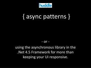 {  async  patterns }
