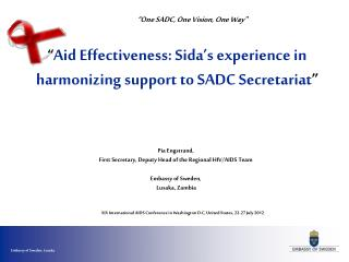 """ Aid Effectiveness: Sida's experience in harmonizing support to SADC Secretariat """