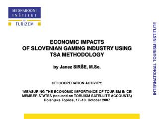 INTERNATIONAL TOURISM INSTITUTE ECONOMIC IMPACTS
