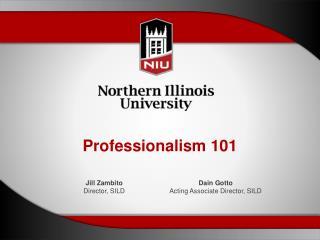 Professionalism 101