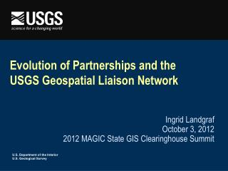 Evolution of Partnerships and the USGS Geospatial Liaison Network