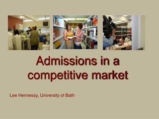 Admissions in a competitive market