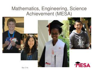 Mathematics, Engineering, Science Achievement (MESA)