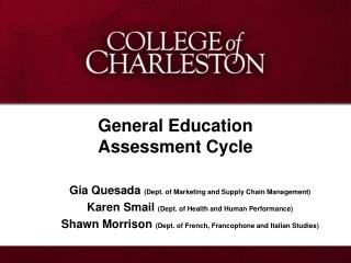 General Education  Assessment Cycle