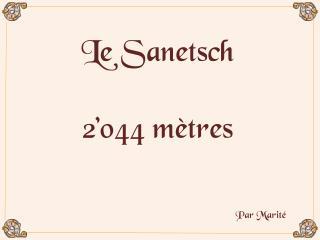 Le Sanetsch  2 044 m tres