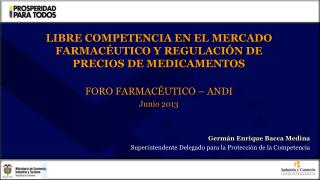 LIBRE COMPETENCIA EN EL MERCADO FARMACÉUTICO Y REGULACIÓN DE PRECIOS DE MEDICAMENTOS