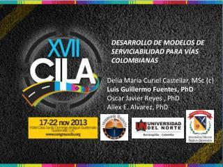 DESARROLLO DE MODELOS DE SERVICIABILIDAD PARA V�AS COLOMBIANAS
