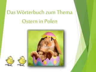 Das  Wörterbuch zum Thema Ostern in Polen