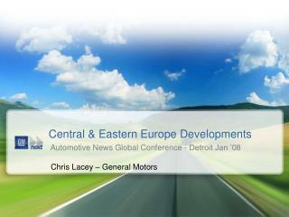 Central  Eastern Europe Developments