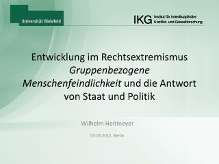 Wilhelm Heitmeyer 05.06.2012, Berlin